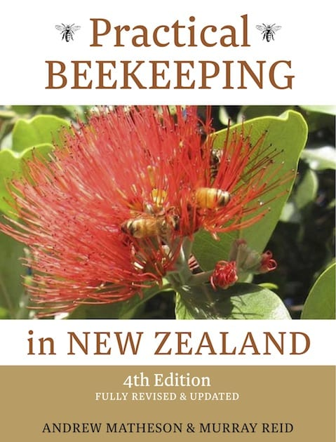 Practical Beekeeping in New Zealand (Fourth Edition)