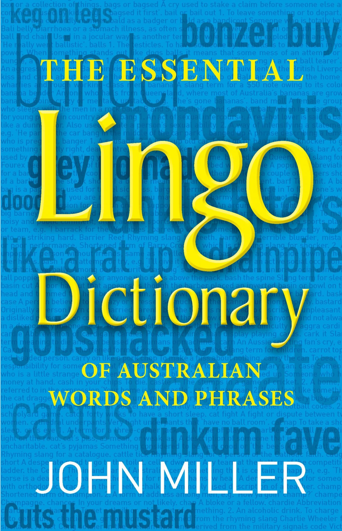 The Essential Lingo Dictionary: of Australian Words and Phrases